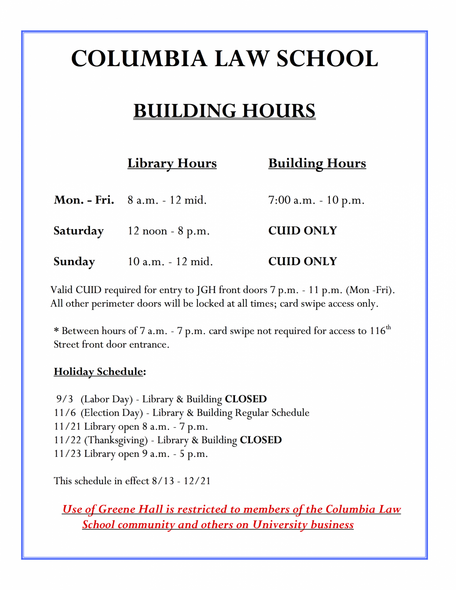 Columbia Law School - Fall 2018 Building Hours